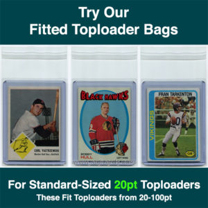 Fitted 20-100pt Toploader Bags