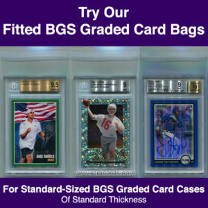 Fitted BGS Graded Card Bags